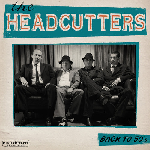 The Headcutters - Back to 50's (Audio CD)