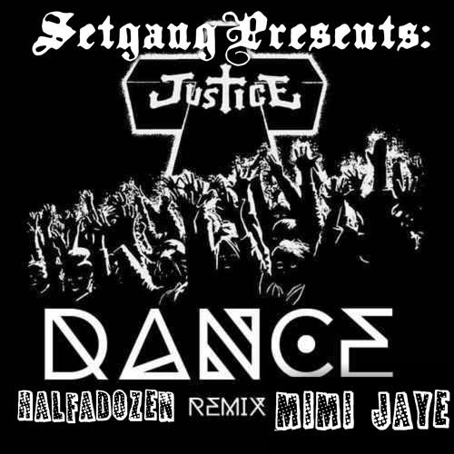 Dance (feat:Half-A-Dozen, Mimi Jaye & Justice)