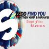 Zedd - Find You ft. Matthew Koma & Miriam Bryant  (Angel Flixx Remix)