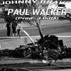 Johnny Bravo - Paul Walker (Prod. J Dilla)