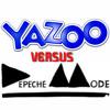 Versus SIXTEEN - Depeche Mode - Yazoo