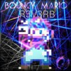 R3V3RB-bouncy mario (Original Mix)
