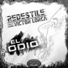 Redestile - El Odio (con Victor Lorca)(2015)
