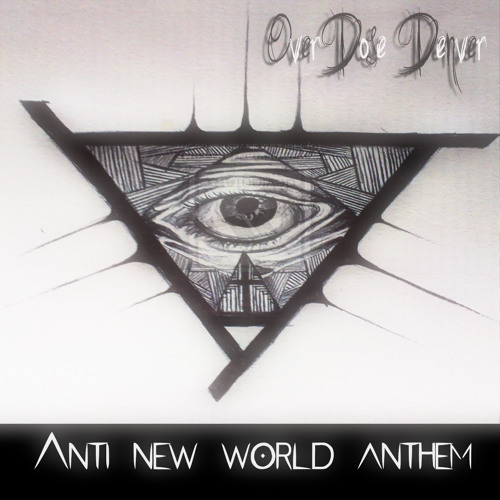 Anti New World Anthem | Ballad of a Dead Conspiracist (2015)