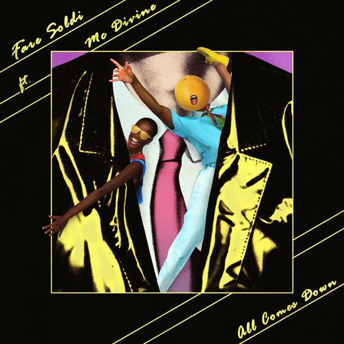 Fare Soldi Ft. Mc Divine - All Comes Down (Riotmaker Records, 2015)