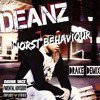 DEANZ - WORST Behaviour (DEMIX)