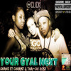 DEANZ ft CHARMZ MC & THAI'CHI ROSE - YOUR GYAL NEXT (DEMIX)