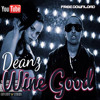 Deanz - Wine Good - Produced by Basti Beats