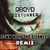 Down With The Sickness (QBOYD Remix)