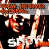 INFORMER - SNOW (DNBMix)