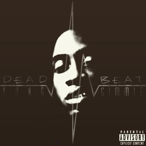 Yung Simmie - DEAD BEAT