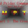 "Empty Part 1: ""The Cross"" Good Friday Service: 4/3/15"