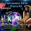 Cervecero Mix Parte 2= By EsdrasDj El As De La Música