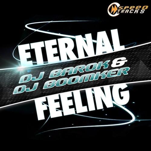 Dj Barok & Dj Boomker - Eternal Feelings PREVIA