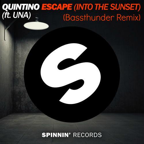 Quintino ft. Una - Escape (Bassthunder Remix)