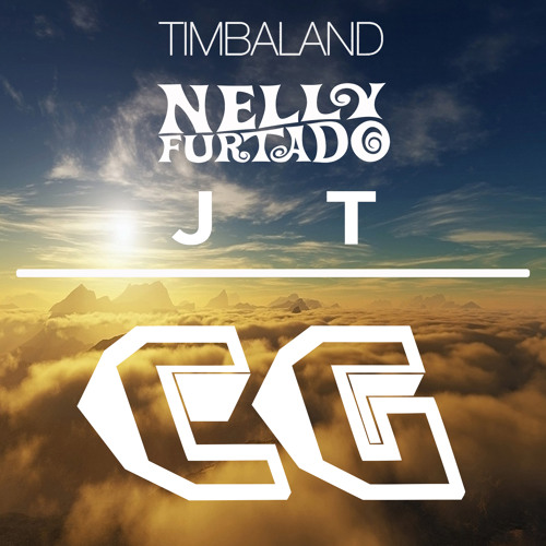 Give it to me (cloud gunners remix) timbaland x nelly furtado x.