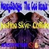 Justine Skye- Collide Remix (MoneySavage Remix)