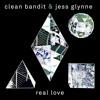 Clean Bandit & Jess Glynne - Real Love (NAD Bootleg!)