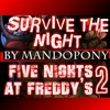 Fnaf 2 - survive the night duet mashup mp3