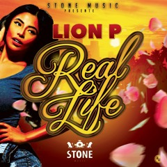 LION P - REAL LIFE (STONE MUSIC) 2K15