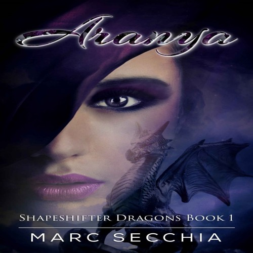 Aranya by Marc Secchia. Narrated by Shiromi Arserio