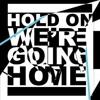 Drake - Hold On Were Going Home ( Mvntana Rmx )