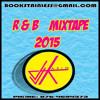 DJ KARIM R&B MIXTAPE 2015 April (one Track)