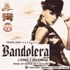 J King Y Maximan – Bandolera