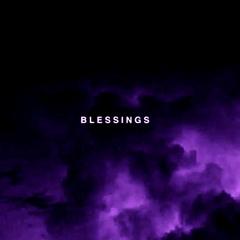 BLESSINGS//EKALI REMIX//SCREWED