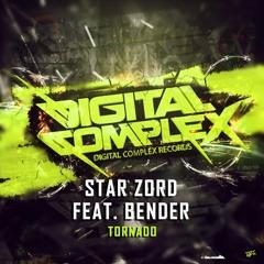 Star Zord Feat. Bender - Tornado (Original Mix)
