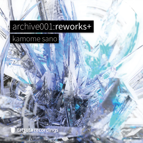 【now Available on iTunes】[TZTA-0001]archive001:reworks+ 【4.26.2015】