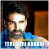 Teri Meri Kahani ( Gabbar Is Back ) - DJ UTKarsH Feat. Ankit Barot ( Teaser )