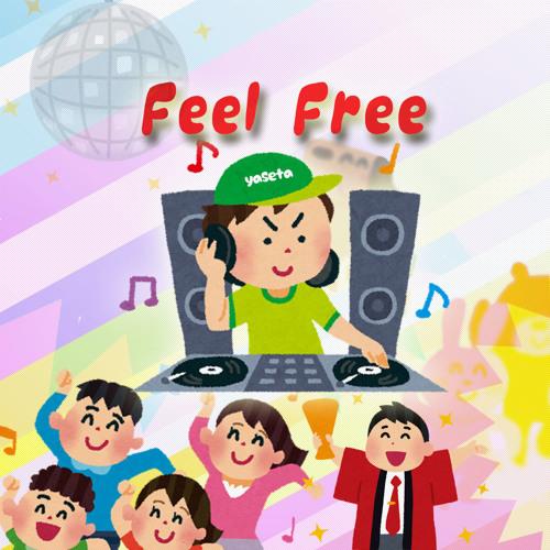 yaseta - Feel Free [FREE DOWNLOAD]