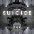 Axis ft Landes – Suicide