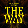 The Way - WRDZ DHAMMA