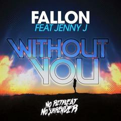 Fallon Ft Jenny J - Without You