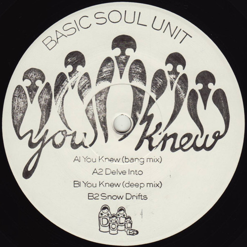 Basic Soul Unit - You Knew (Bang Mix)- Dolly 021 by dolly records