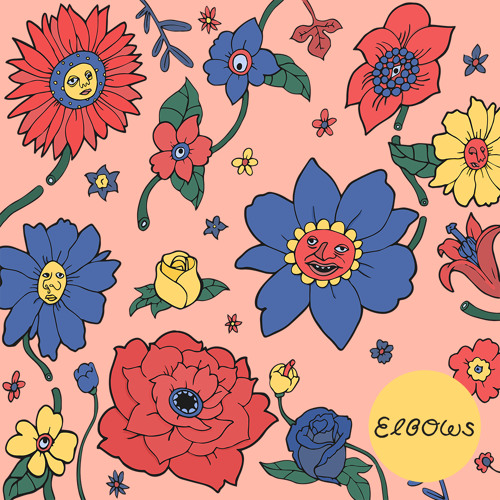 Elbows - Flowers (Ft. SKRD)