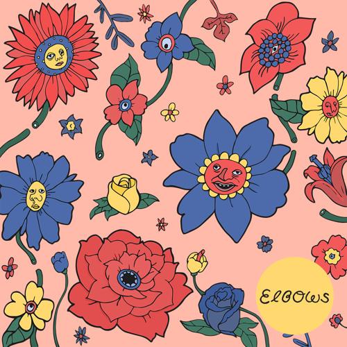 Elbows - Flowers (Ft. SKRD)