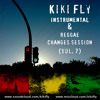 Kiki Fly - Instrumental & Reggae Changes Session (vol. 7) by Kiki Fly