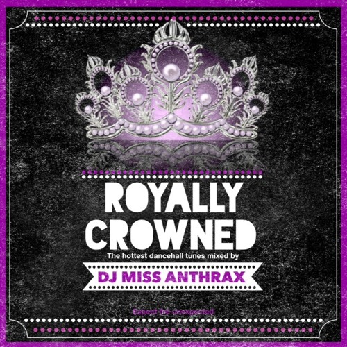 Royally Crowned