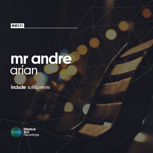 Mr Andre - Arian [ ESR231 ] OUT NOW
