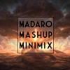 Madaro Mashup Minimix #2