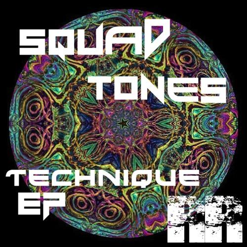 """Squad Tones - """"Technique EP"""" 31/03/14!(Rollikz Recordings)"""
