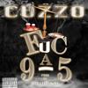 CUZZO - FucA9to5