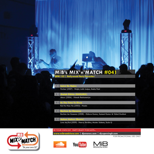 MiB MIX&MATCH #041 [132 BPM] (Bollywood) by MIB Roadshow