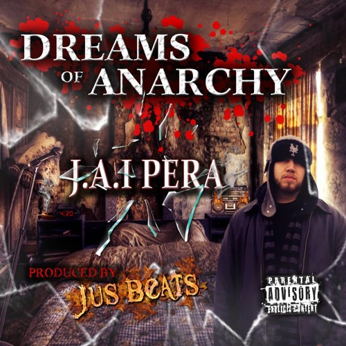 J.A.I. PERA X JUS BEATS - Dreams Of Anarchy - 01 Introduce A Little Anarchy (Intro)
