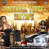 DANCEHALL TRAFFIC MIXTAPE MIXED BY CASHFLOW RINSE - APRIL 2015