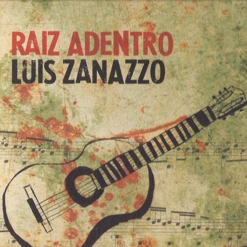 Raíz Adentro - Luis Zanazzo