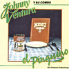 (Merengue Clásico) Johnny Ventura -  El Tabaco